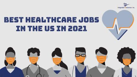 Best Healthcare Jobs in the US in 2021